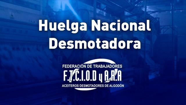 huelga nacional desmotadora